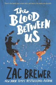 Foto Cover di The Blood Between Us, Ebook inglese di Zac Brewer, edito da HarperCollins