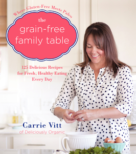 Ebook in inglese Grain-Free Family Table Vitt, Carrie