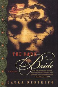 Foto Cover di The Dark Bride, Ebook inglese di Laura Restrepo, edito da HarperCollins