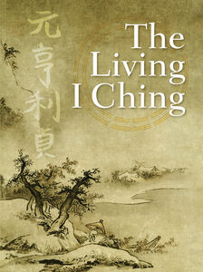Foto Cover di The Living I Ching, Ebook inglese di Ming-Dao Deng, edito da HarperCollins