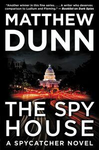Foto Cover di The Spy House, Ebook inglese di Matthew Dunn, edito da HarperCollins