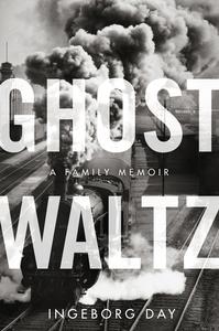 Ebook in inglese Ghost Waltz Day, Ingeborg