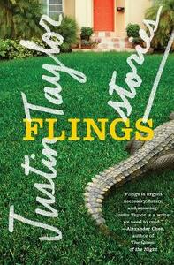 Flings: Stories - Justin Taylor - cover