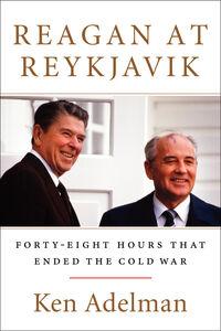 Ebook in inglese Reagan at Reykjavik Adelman, Ken