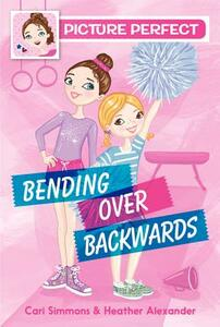 Picture Perfect #1: Bending Over Backwards - Cari Simmons - cover