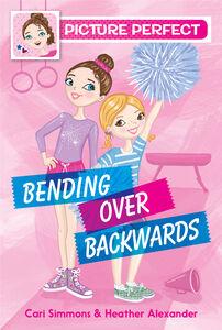 Foto Cover di Bending Over Backwards, Ebook inglese di Heather Alexander,Cari Simmons, edito da HarperCollins