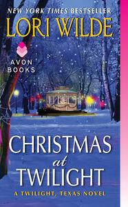 Foto Cover di Christmas at Twilight, Ebook inglese di Lori Wilde, edito da HarperCollins