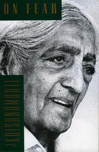 Foto Cover di On Fear, Ebook inglese di Jiddu Krishnamurti, edito da HarperCollins