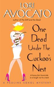 Foto Cover di One Dead Under the Cuckoo's Nest, Ebook inglese di Lori Avocato, edito da HarperCollins