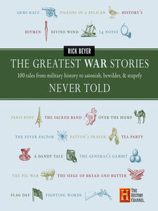 Ebook in inglese The Greatest War Stories Never Told Beyer, Rick