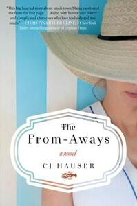 The From-Aways: A Novel of Maine - CJ Hauser - cover