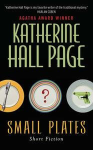 Small Plates - Katherine Hall Page - cover