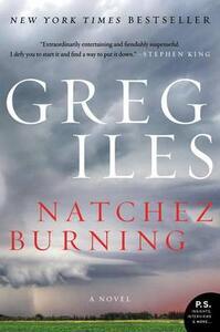 Natchez Burning - Greg Iles - cover