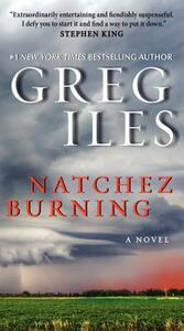 Natchez Burning - Greg Iles - cover