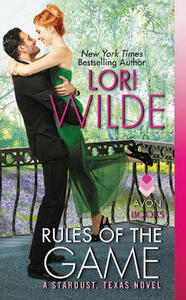 Rules of the Game: A Stardust, Texas Novel - Lori Wilde - cover