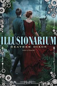 Foto Cover di Illusionarium, Ebook inglese di Heather Dixon, edito da HarperCollins