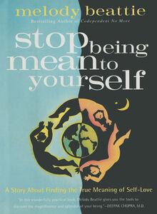Foto Cover di Stop Being Mean to Yourself, Ebook inglese di Melody Beattie, edito da HarperCollins