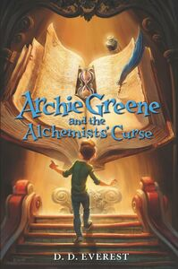 Ebook in inglese Archie Greene and the Alchemists' Curse Everest, D. D.