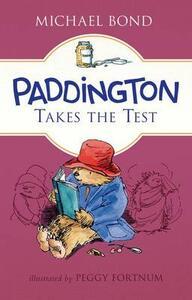 Paddington Takes the Test - Michael Bond - cover