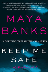 Foto Cover di Keep Me Safe, Ebook inglese di Maya Banks, edito da HarperCollins