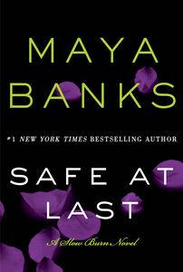 Foto Cover di Safe at Last, Ebook inglese di Maya Banks, edito da HarperCollins