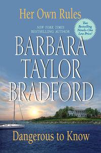 Foto Cover di Her Own Rules/Dangerous to Know, Ebook inglese di Barbara Taylor Bradford, edito da HarperCollins
