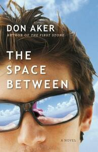 The Space Between - Don Aker - cover
