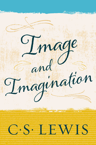 Ebook in inglese Image and Imagination Lewis, C. S.