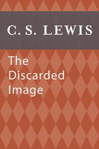 Foto Cover di Discarded Image, Ebook inglese di C. S. Lewis, edito da HarperCollins