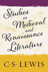 Ebook in inglese Studies in Medieval and Renaissance Literature Lewis, C. S.