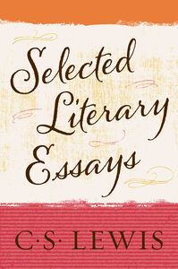 Ebook in inglese Selected Literary Essays Lewis, C. S.