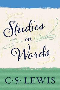 Foto Cover di Studies in Words, Ebook inglese di C. S. Lewis, edito da HarperCollins