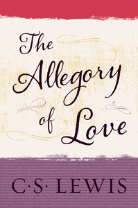 Ebook in inglese Allegory of Love Lewis, C. S.