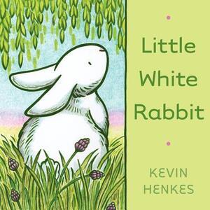 Little White Rabbit - Kevin Henkes - cover