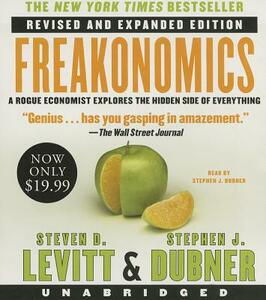 Freakonomics REV Ed Low Price CD: A Rogue Economist Explores the Hidden Side of Everything - Steven D Levitt,Stephen J Dubner - cover