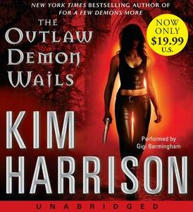 The Outlaw Demon Wails [Unabridged Low Price CD] - Kim Harrison - cover