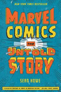 Foto Cover di Marvel Comics, Ebook inglese di Sean Howe, edito da HarperCollins