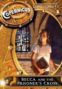 Foto Cover di Becca and the Prisoner's Cross, Ebook inglese di Tony Abbott, edito da HarperCollins