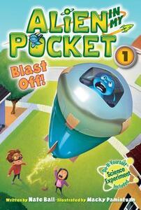 Alien In My Pocket: Blast Off! - Nate Ball - cover