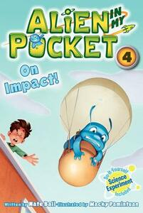 Alien in My Pocket: On Impact! - Nate Ball - cover