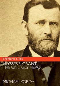 Foto Cover di Ulysses S. Grant, Ebook inglese di Michael Korda, edito da HarperCollins