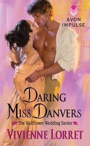 Foto Cover di Daring Miss Danvers, Ebook inglese di Vivienne Lorret, edito da HarperCollins