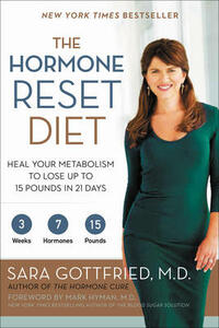 The Hormone Reset Diet: Heal Your Metabolism to Lose Up to 15 Pounds in 21 Days - Sara Gottfried - cover