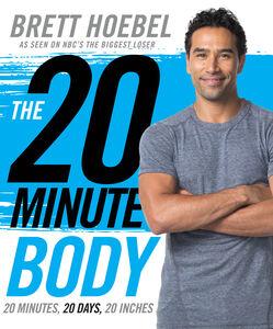 Foto Cover di The 20-Minute Body, Ebook inglese di Brett Hoebel, edito da HarperCollins