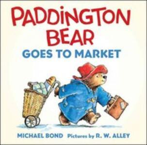 Paddington Bear Goes to Market Board Book - Michael Bond - cover