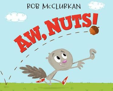 Aw, Nuts! - Rob McClurkan - cover