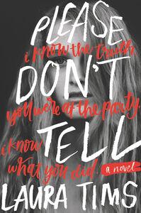 Foto Cover di Please Don't Tell, Ebook inglese di Laura Tims, edito da HarperCollins