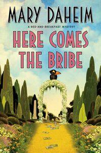 Foto Cover di Here Comes the Bribe, Ebook inglese di Mary Daheim, edito da HarperCollins