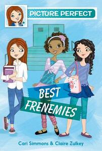 Picture Perfect #3: Best Frenemies - Cari Simmons - cover