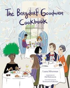 The Bergdorf Goodman Cookbook - Bergdorf Goodman - cover